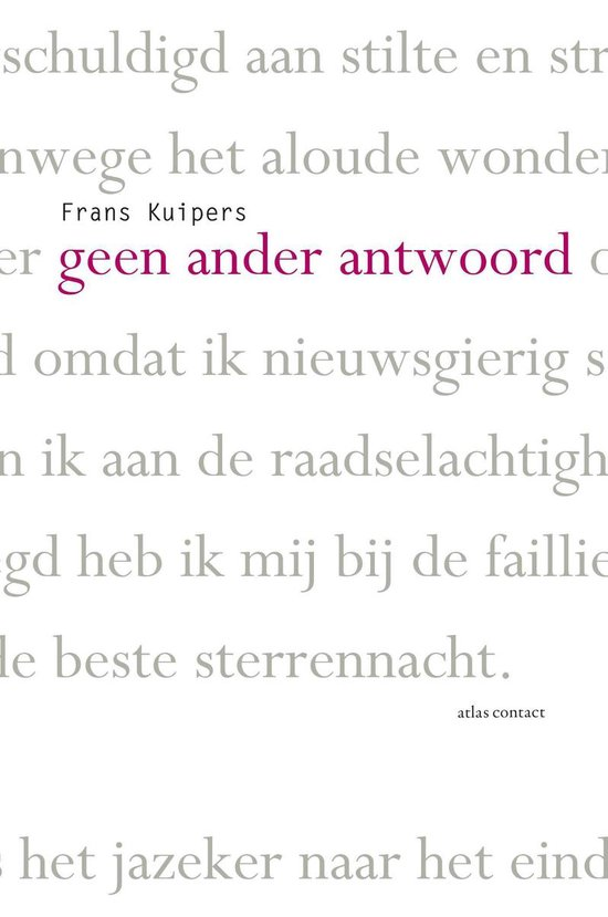 Geen ander antwoord - Frans Kuipers |