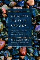 Boek cover Coming to Our Senses van Jon Kabat-Zinn (Paperback)