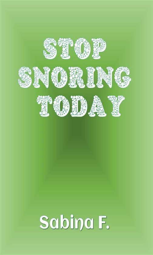 Stop Snoring Today