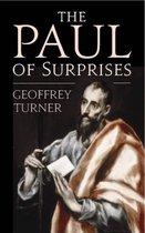 Boek cover The Paul of Surprises van Geoffrey Turner