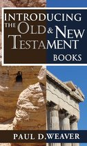 Introducing the Old Testament and New Testament Books