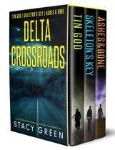 Delta Crossroads Trilogy (Tin God, Skeleton's Key, Ashes and Bone)