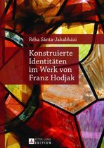 Konstruierte Identitaeten Im Werk Von Franz Hodjak