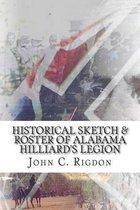 Historical Sketch & Roster of Alabama Hilliard's Legion