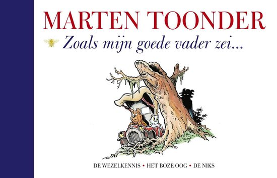Zoals mijn goede vader zei - Marten Toonder |