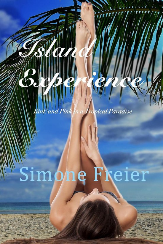 Island Experience: Kink and Pink in a Tropical Paradise