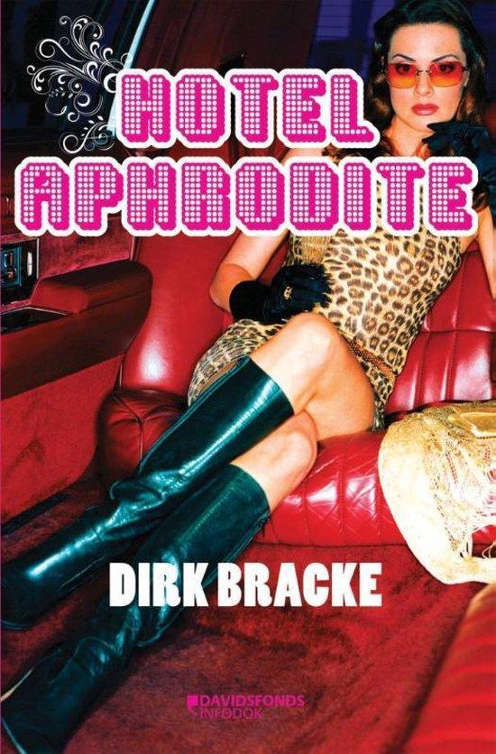 Hotel Aphrodite - Dirk Bracke  