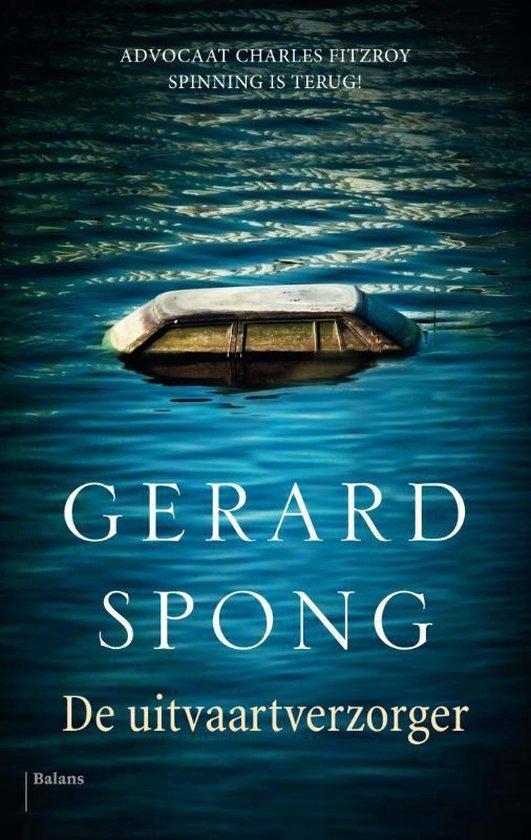 De uitvaartverzorger - Gerard Spong |