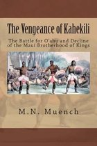 The Vengeance of Kahekili
