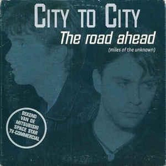 City To City – The Road Ahead (Miles Of The Unknown) 2track cd single