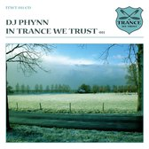 In Trance We Trust/Dj Phy