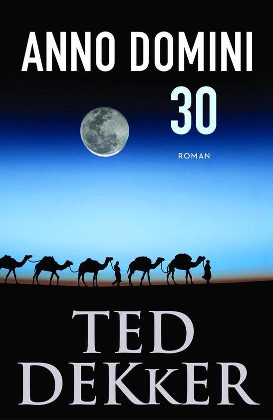 Anno Domini 30 - Ted Dekker |