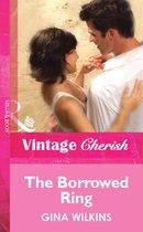 The Borrowed Ring (Mills & Boon Vintage Cherish)