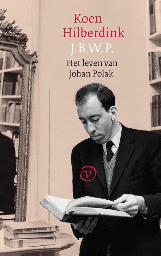 J.B.W.P. Het leven van Johan Polak - Koen Hilberdink |