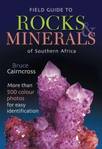Field Guide to Rocks & Minerals of Southern Africa