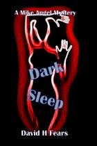 Dark Sleep: A Mike Angel Mystery