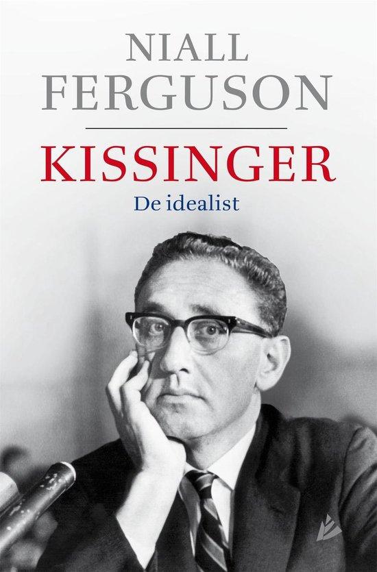 Boek cover Kissinger. De idealist van Niall Ferguson (Hardcover)