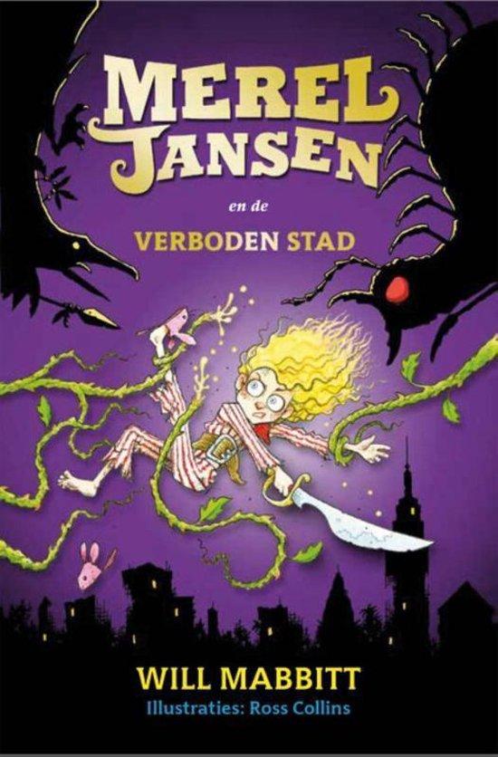 Boek cover Merel Jansen en de verboden stad van Will Mabbitt (Hardcover)