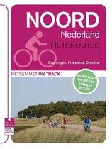 Fietsroutes Noord Nederland