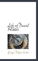Life of Daniel Webster