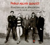 Piazzolla In Brooklyn And The Rebirth Of Jazz Tango