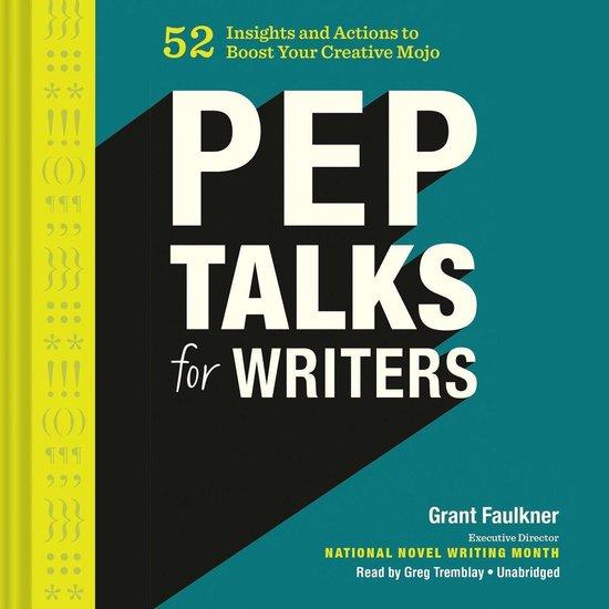 Boek cover Pep Talks for Writers van Grant Faulkner (Onbekend)