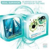 Soul survivor, Glimpses of glory/anthem of the fre