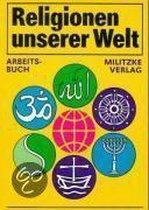Religionen unserer Welt. Lehrbuch