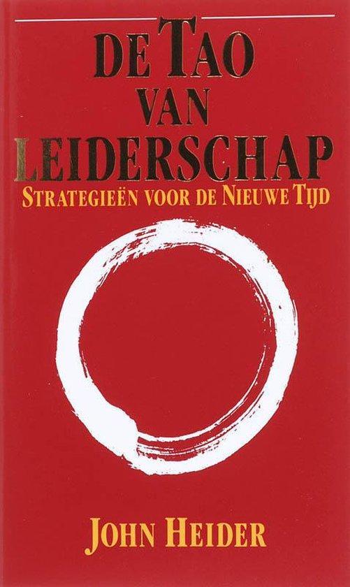 De Tao Van Leiderschap - John Heider |