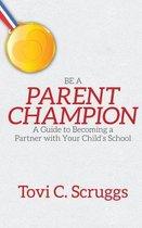 Omslag Be a Parent Champion