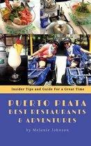 Puerto Plata Best Restaurants and Adventures