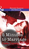 Omslag 5 Minutes to Marriage (Mills & Boon Intrigue)