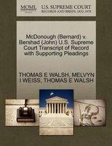 McDonough (Bernard) V. Bershad (John) U.S. Supreme Court Transcript of Record with Supporting Pleadings