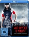 Botkin, M: What Happened to Monday?