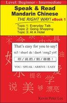 Speak & Read Mandarin Chinese The Right Way! eBook 1