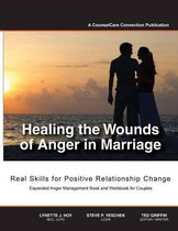 Healing the Wounds of Anger in Marriage
