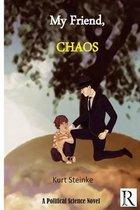 My Friend Chaos