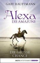 Alexa, die Amazone - Die große Chance