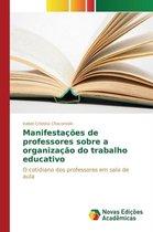 Manifestacoes de Professores Sobre a Organizacao Do Trabalho Educativo