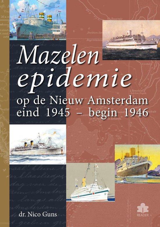 Mazelen epidemie op de Nieuw Amsterdam eind 1945 – begin 1946