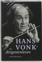 Hans Vonk. Een dirigentenleven