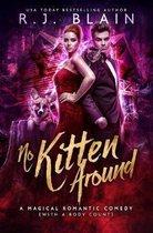 No Kitten Around