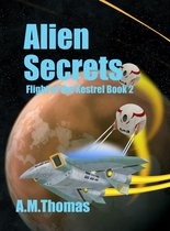 Alien Secrets (Flight of the Kestrel Book 2)