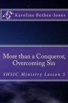 More Than a Conqueror, Overcoming Sin