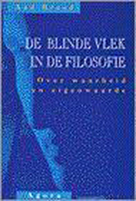 BLINDE VLEK IN DE FILOSOFIE - A. Breed |