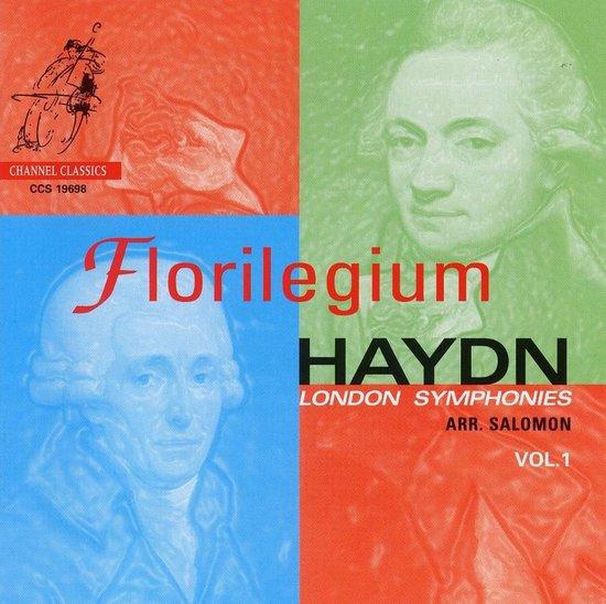 Florilegium - London Symphonies Arr. Salomon Vol.1