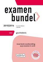 Examenbundel - 2015/2016 vwo geschiedenis