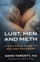 Lust, Men, and Meth