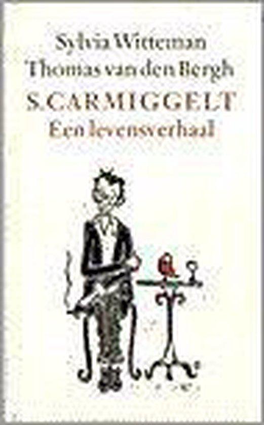 Simon carmiggelt - een levensverhaal - Witteman |