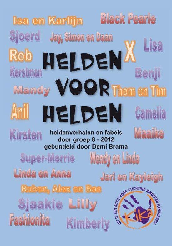 Helden voor helden - Demi Brama |